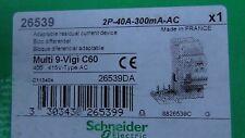 VIGI -  BLOC DIFFERENTIEL  C60N 2P 40A 300mA-AC  SCHNEIDER 26539