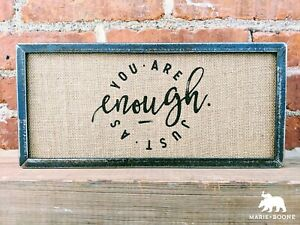 Enough Sign - Iron & Burlap - Designed & Handcrafted in Indiana USA - Free Ship
