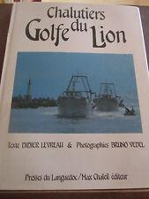 Levreau & Vedel: Chalutiers du Golfe du Lion/ Presses du Languedoc