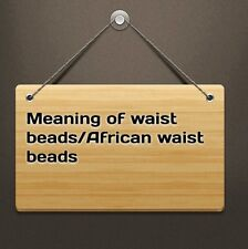 NO FOR SALE : MEANING OF WAIST BEADS/ AFRICAN WAIST BEADS