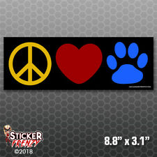 Peace Love Pets Bumper Sticker Car Decal Cats Dogs Paws Laptop Rescue Gift FS838