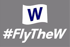 """5"""" Chicago Cubs Cubs #fly the W Vinyl Decal / Car Sticker WORLD SERIES champs"""