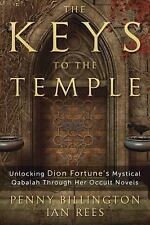 New, The Keys to the Temple: Unlocking Dion Fortune's Mystical Qabalah Through H