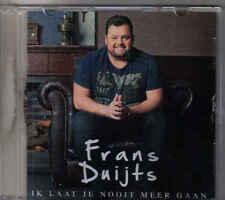Frans Duijts-Ik Laat Je Nooit Meer Gaan Promo cd single