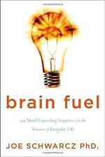 Brain Fuel: 199 Mind-Expanding Inquiries into the