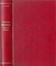 NOSTRA SIGNORA DELLE ONDE ENRICO HAUSER 1941 CORTICELLI (VA617)