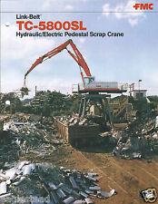 Equipment Brochure - Link-Belt - Tc-5800Sl - Pedestal Scrap Crane (E3106)