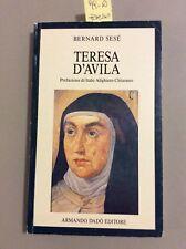 99 -R Libro Teresa D'Avila (Santa) Armando Dadò Editore 1993 Bernard Sesè