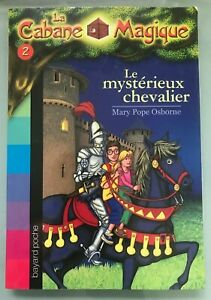 La Cabane Magique: Le mysterieux chevalier - number 2 in the series