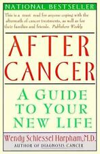 After Cancer: A Guide to Your New Life, Wendy S. Harpham, Good Book