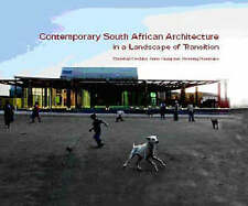 Contemporary South African Architecture in a Landscape of Transition, Graupner,