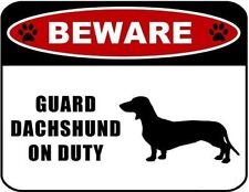 Beware Guard Dachshund (silhouette) on Duty Laminated Dog Sign