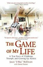 The Game of My Life: A True Story of Challenge, Triumph, and Growing U-ExLibrary