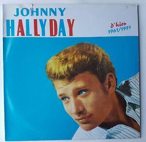 JOHNNY HALLYDAY - D'HIER 1961-1971 ♦ RARE LP Club Dial – 900176-1