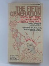The Fifth Generation by Feigenbaum and McCorduck (1984, Paperback)
