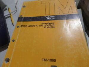 JOHN DEERE JD380 JD480-A JD480-B FORKLIFTS TECHNICAL MANUAL