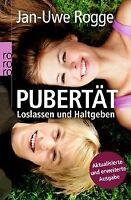 Pubertät - Loslassen und Haltgeben von Rogge, Jan-Uwe | Buch | Zustand gut