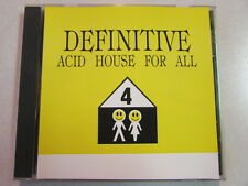 DEFINITIVE ACID HOUSE FOR ALL 1995 CANADA IMPORT 10 TRACKS CD ELECTRONIC HTF OOP
