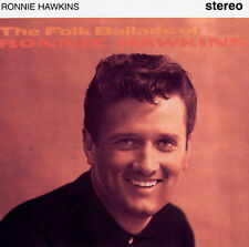 Folk Ballads, Hawkins, Ronnie, Very Good Import