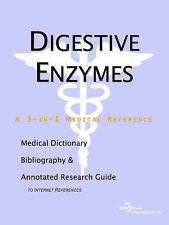 Digestive Enzymes - A Medical Dictionary, Bibliography, and Annotated Research
