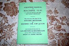 Adjusters Manual Adjust Service Singer 15 15-88 15-89 15-90 15-91 Sewing Machine