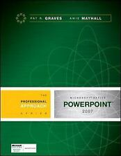 Microsoft PowerPoint 2007: A Professional Approach by Graves, Pat, Mayhall, Ami