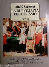 ANDRé CASTELOT LA DIPLOMAZIA DEL CINISMO RIZZOLI 1982