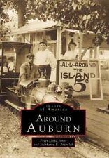 Around Auburn (New York) by Peter Lloyd Jones and Stephanie Przbylek (1995)