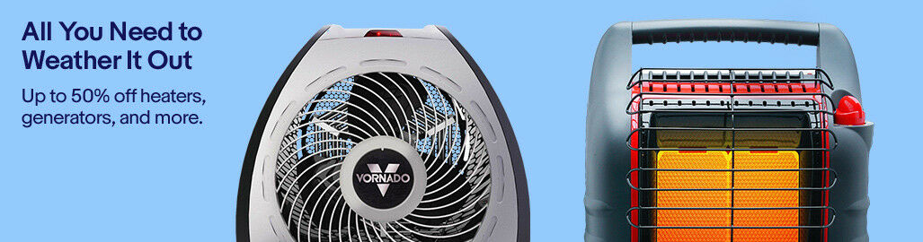 All You Need to Weather It Out | Up to 50% off heaters, generators, and more.