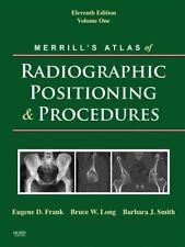 Merrill's Atlas of Radiographic Positioning and Procedures, 11th Edition (3-Vo..