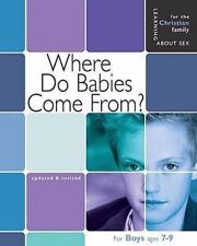Where Do Babies Come From?: Boy's Edition (Learning About Sex), Hummel, Ruth, Go
