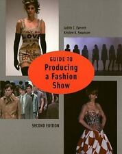 Guide to Producing a Fashion Show 2nd Edition by Kristen K. Swanson and...
