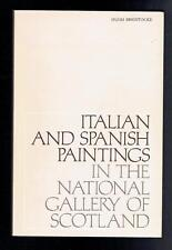 Italian and Spanish Paintings in the National Gallery of Scotland. 1978 VG