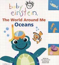 World Around Me - Oceans by Julie Aigner-Clark (2003, Board Book)