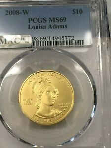 2008 W Louisa Adams PCGS MS 69/MAC First Spouse $10 Gold Coin Mintage 3885 GEMBU