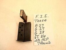 4 F.I.E TITAN TARGA TARQA 645 A-27,G-27,G-28,GT-26 MAGAZINE .25 ACP 7RD (INV#35)