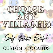 ANIMAL CROSSING NEW HORIZONS ACNH AMIIBO CARD NFC - ANY VILLAGER YOU WANT!!