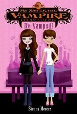 My Sister the Vampire - Re-Vamped by Sienna Mercer Paperback English