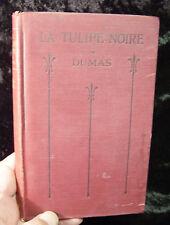 Alexandre Dumas: La Tulipe Noire by O B Super (1915) French Language