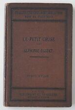█ LE PETIT CHOSE Alphonse DAUDET 1900 Livre d'étude allemand Joseph Aymeric █