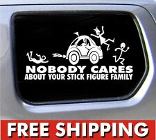 Stick Figure Car Hit Family decal funny window bumper sticker car Nobody Cares*