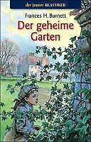 Der geheime Garten von Frances Hodgson Burnett (Taschenbuch)