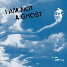 Dead Kittens : I Am Not a Ghost CD (2019) ***NEW*** FREE Shipping, Save £s