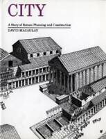 City: A Story of Roman Planning and Construction - Paperback - GOOD
