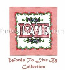 WORDS TO LIVE BY COLLECTION - MACHINE EMBROIDERY DESIGNS ON CD OR USB