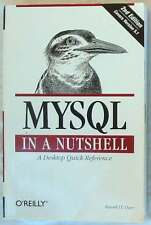MYSQL IN A NUTSHELL - A DESKTOP QUICK REFERENCE - RUSSELL J. T. DYER - O'REILLY