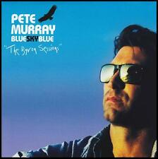 PETE MURRAY - BLUE SKY BLUE : THE BYRON SESSIONS CD ~ KATIE NOONAN~FANTINE *NEW*