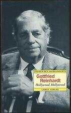 Zeugen des Jahrhunderts - Gottfried Reinhardt - Hollywood, Hollywood