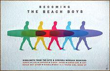 BECOMING THE BEACH BOYS The Complete Hite & Dorinda 2016 Ltd Ed RARE New Poster!