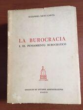 LA BUROCRACIA I. EL PENSAMIENTO BUROCRATICO ALEJANDRO NIETO GARCIA 1976